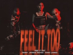 feel-it-too-tainy-ft-tory-lanezy-reyez-music-westernwap.com