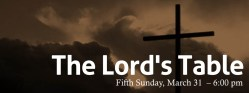 Fifth Sunday — March 31, 2013