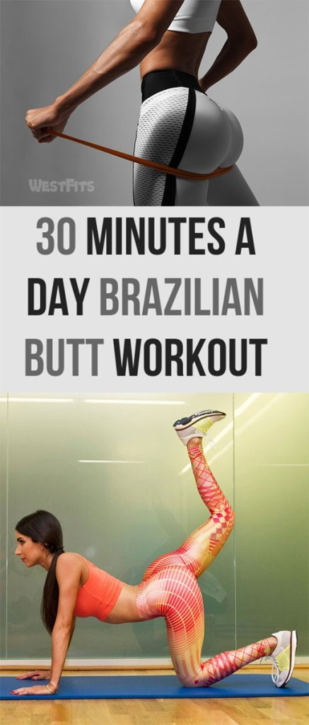 30 Minutes A Day Brazilian butt workout