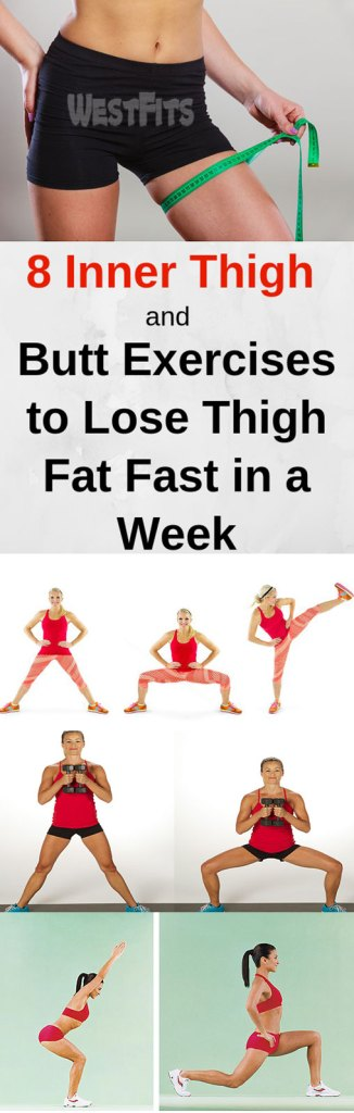 Eight Inner Thigh and Butt Exercises to Lose Thigh Fat Fast in a Week