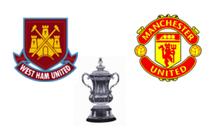 West Ham vs Man Utd FA Cup Quick Preview