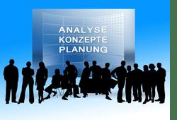 Analyse + Konzept => Planung
