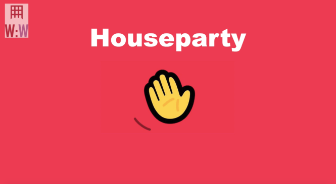 Houseparty 101