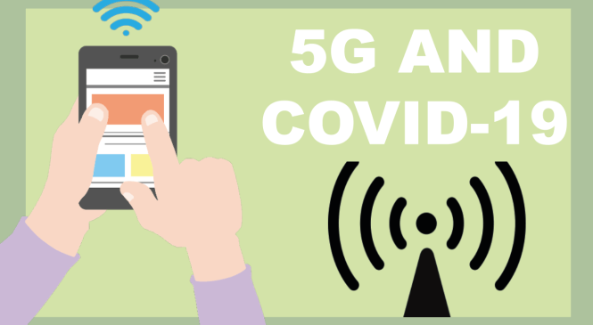 EXPLAINED: 5G and COVID-19