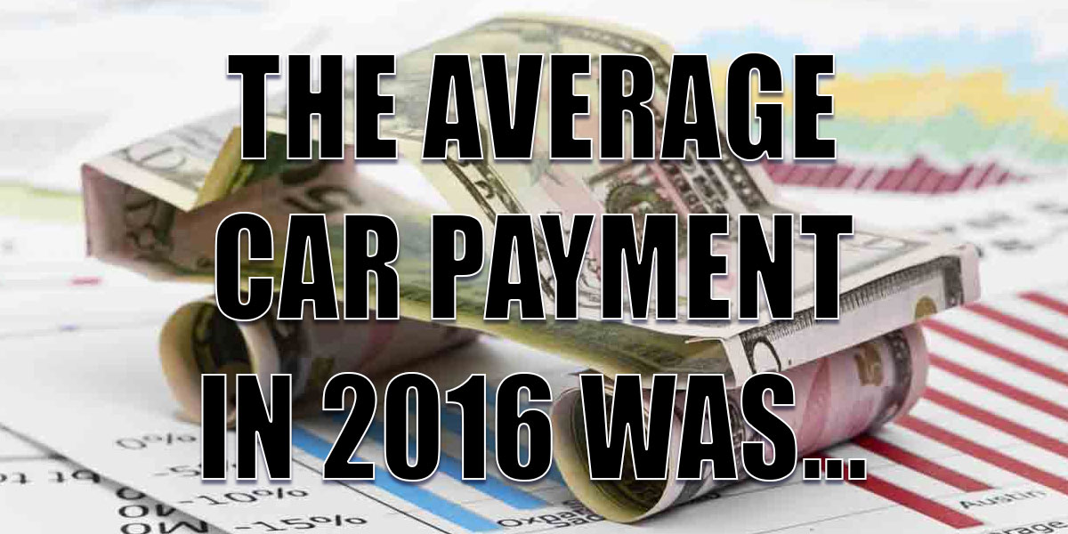 Average Car Payment for 2016
