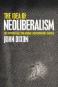The Idea of Neoliberalism: The Emperor Has Threadbare Contemporary Clothes