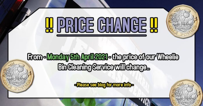 Bin Cleaning Price increase April 5th 2021