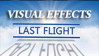 Last Flight Visual Effects