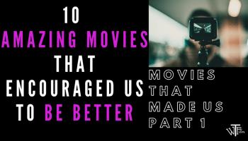 10 AMAZING MOVIES