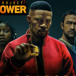 New Trailer for Project Power: If you had a Super Power for one day, would you be the Hero or a Villain?