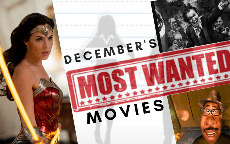 Most Wanted Movies December 2020 – A broad, excellent selection of films. These are 3 incredible movies you must see