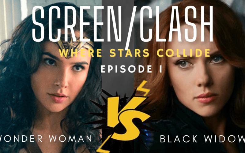 Wonder Woman Vs Black Widow – which of these spectacular heroes wins Screen Clash ep1?