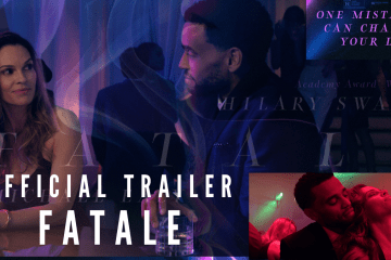 Fatale Trailer – A one night stand never hurts anyone