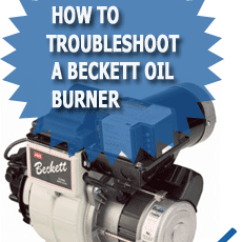 Beckett Oil 1948 Mg Tc Wiring Diagram How To Troubleshoot A Burner Wet Head Media