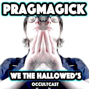 PRAGMAGICK #4