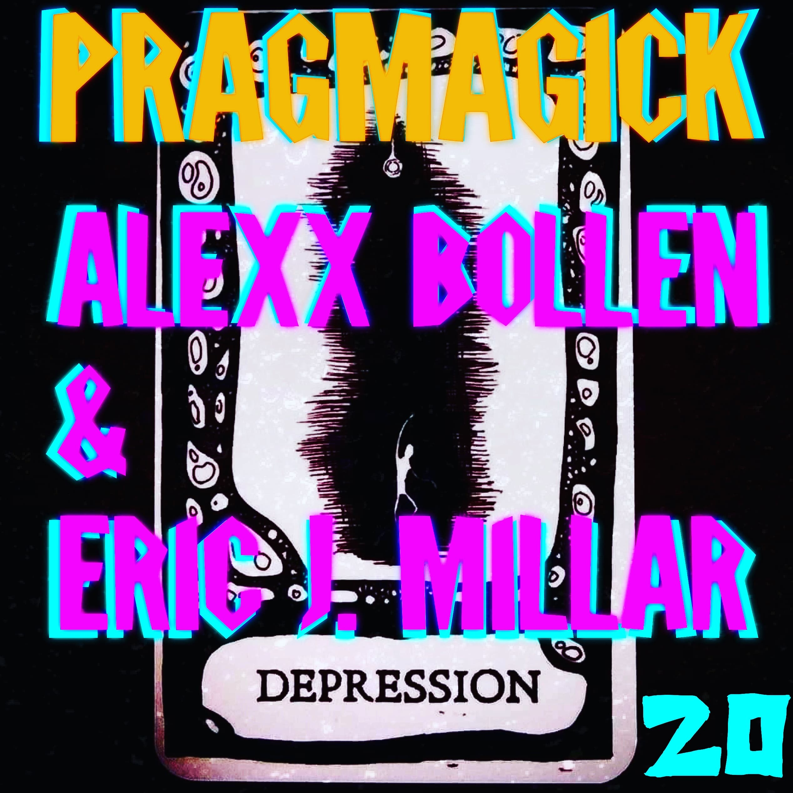 DEPRESSION • Alexx Bollen & Eric J. Millar #20