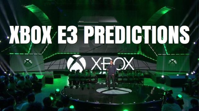Xbox E3 Predictions 2016