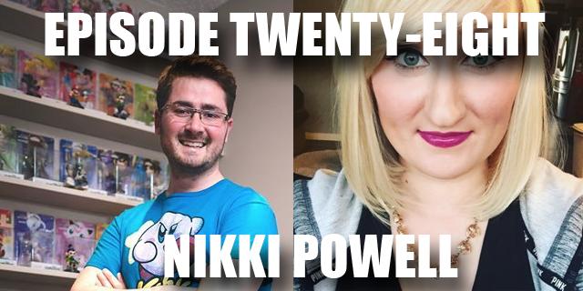 Episode 28 - Nikki Powell