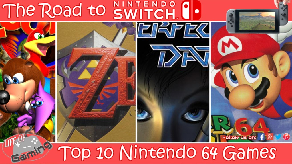 The Road To Nintendo Switch – Top 10 Nintendo 64 Games | We