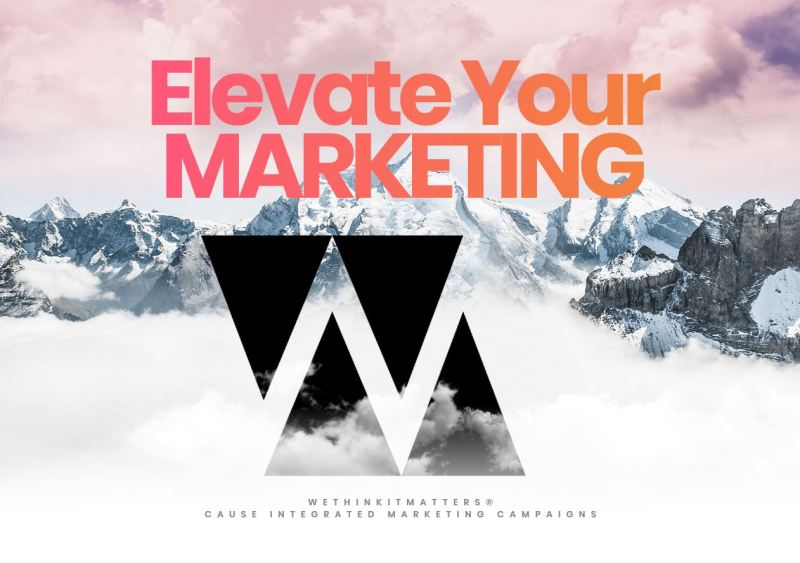 WeThinkItMatters Inc cause marketing agency elevates marketing results