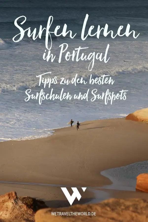 Surfen lernen in Portugal – die besten Surfschulen und Surfspots #reiseziele #portugal #surfen