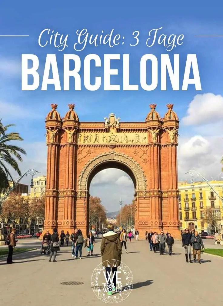 Die schönsten Barcelona Tipps und Sehenswürdigkeiten für 3 Tage Barcelona Kurzurlaub