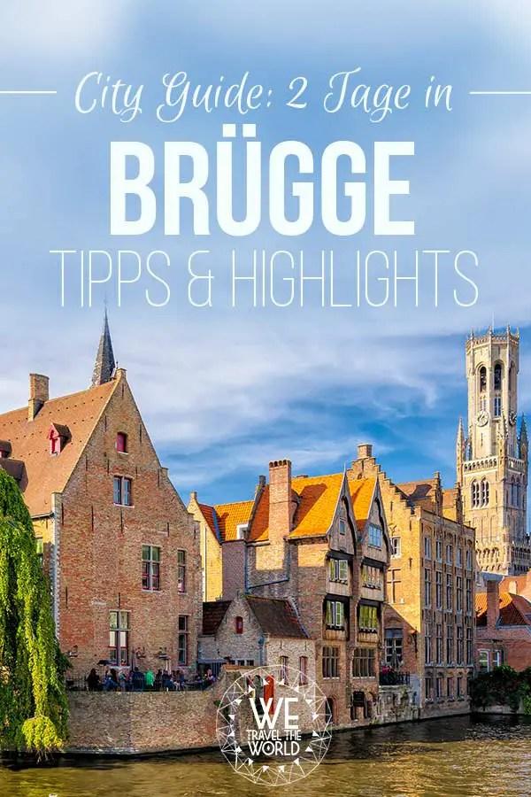 Brügge Tipps, Highlights und Sehenswürdigkeiten für Tage in Brügge #reisetipps #brügge #europa #reiseziele