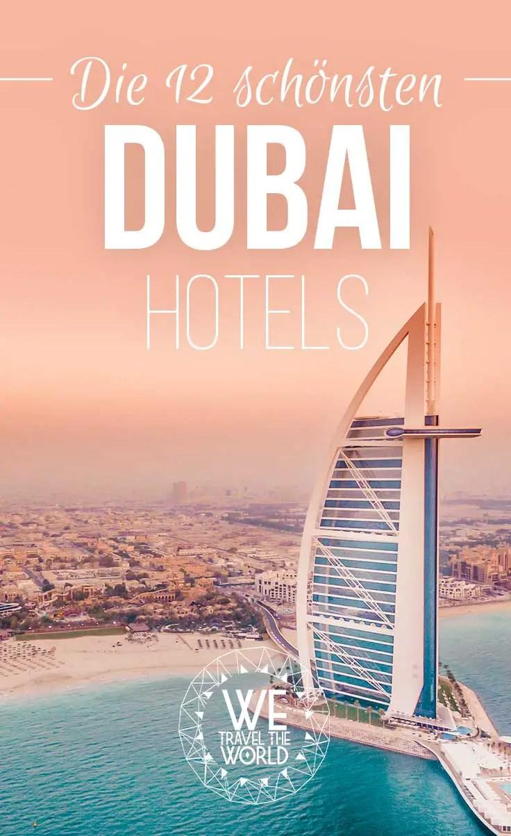 Die 12 außergewöhnlichsten und schönsten Dubai Hotels   Tipps & Infos