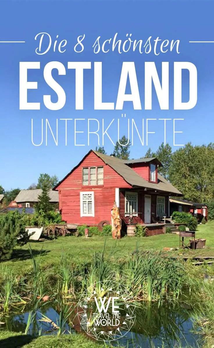 Estland Unterkünfte: Die schönsten Unterkünfte für deinen Estland Roadtrip