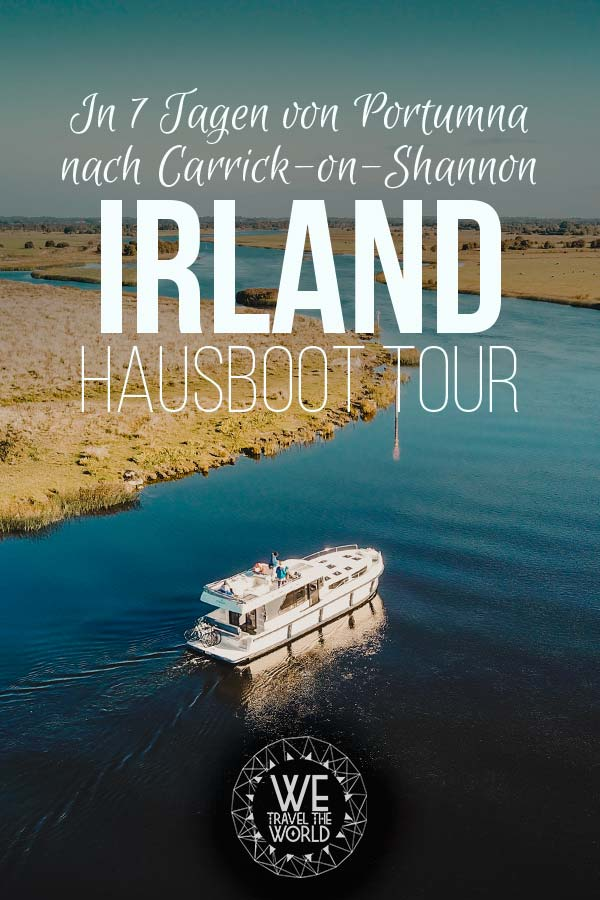 Hausboot Irland Shannon Le Boat – Von Portmuna nach Carrick-on-Shannon #reiseziele #reisetipps #reiseinspiration #irland #hausboot #leboat