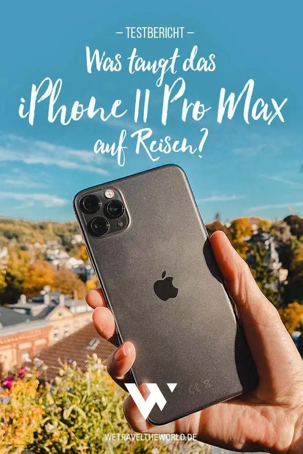 iPhone 11 Pro Max Testbericht – Kamera, Akkulaufzeit auf Reisen #iphone #kamera #fotografie
