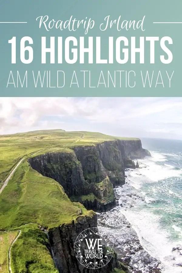 Irland Reisetipps: 16 Highlights am Wild Atlantic Way für deinen Irland Roadtrip