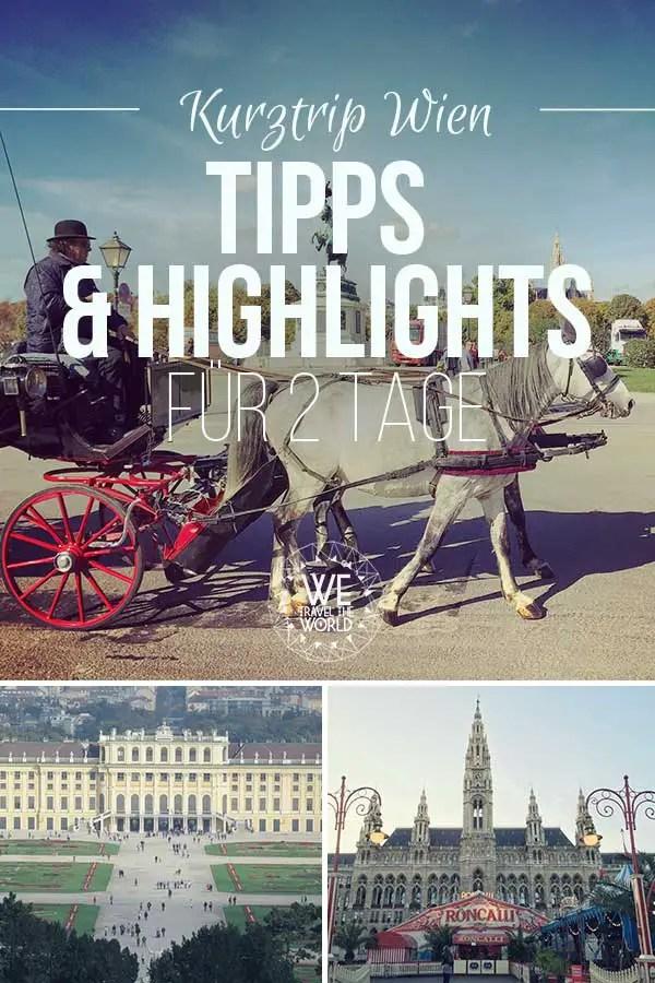 Wien Sehenswürdigkeiten – Alle Wien Tipps und Highlights die du bei einem Wien Städtetrip gesehen haben musst
