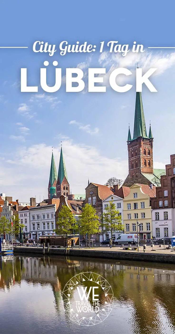 Lübeck Sehenswürdigkeiten und Tipps