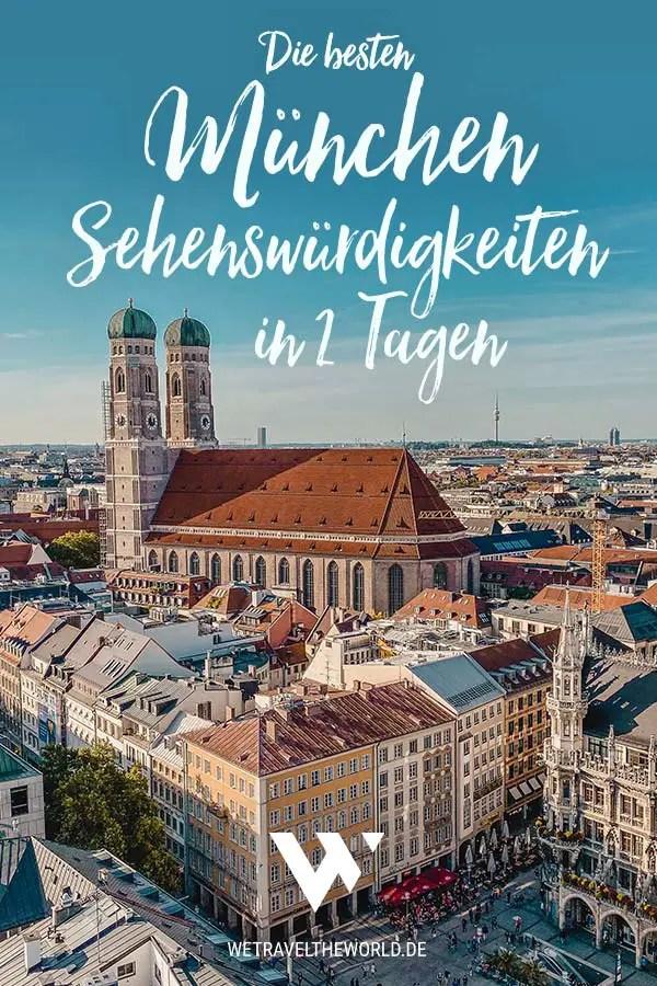 Die besten München Sehenswürdigkeiten – in 2 Tagen #reisetipps #reiseziele #deutschland #inspiration