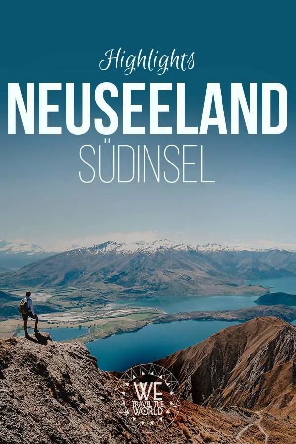 Neuseeland Südinsel Highlights, Sehenswürdigkeiten und Reisetipps: #reiseziele #reisetipps #reiseinspiration #neuseeland