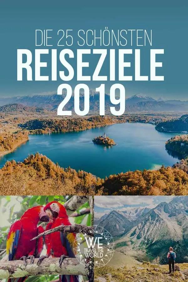 Reisetipps 2019: Die besten und schönsten Reiseziele 2019 #inspiration #reisetipps #reiseziele