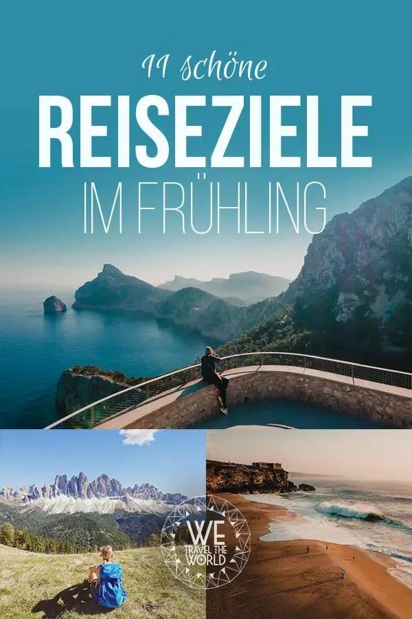 Reiseziele im Frühling - unsere Reisetipps fürs Frühjahr #reiseführer #osterurlaub #reiseinspiration