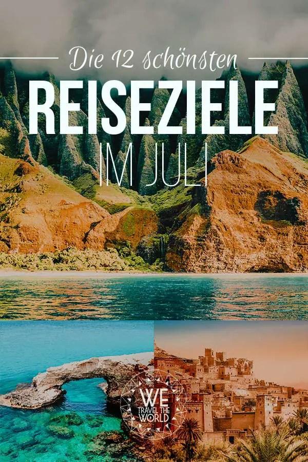 Reiseziele Juli: Die 12 besten Reiseziele im Juli 2018 – für Abenteuer & Outdoor Fans