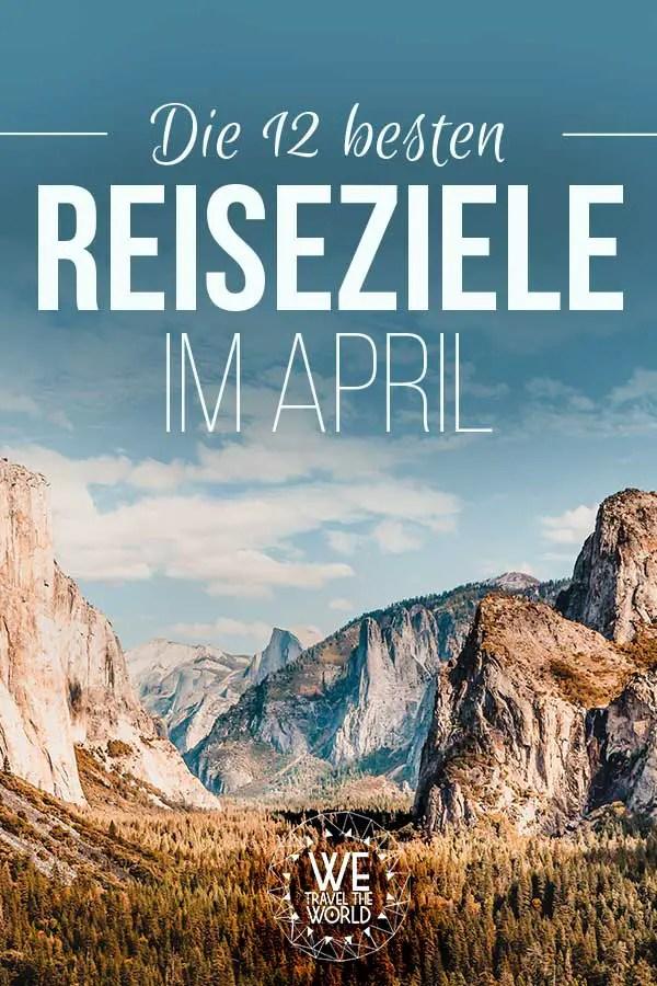 Die besten Reiseziele April