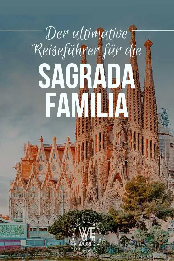 Sagrada Familia Reiseführer, mit Reisetipps, Touren & Tickets, Highlights und Hintergrundgeschichte