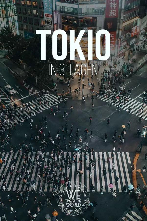 Tokio Reisetipps und Sehenswürdigkeiten in 3 Tagen #reiseziele #japan #inspiration