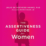 The Assertiveness Guide for Women