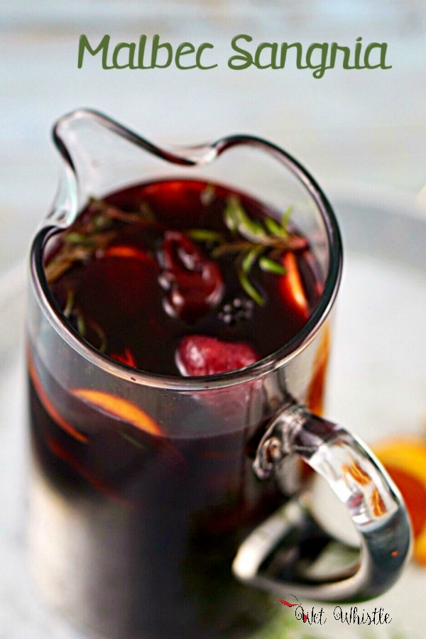 This Malbec Sangria is lively and rich! It has a depth of flavor as well as a whimsy of sweetness that lay surprisingly light on the palate~Wet Whistle Drinks by Darla Bentley