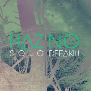 HAZ SOLO - HAZ NO EP