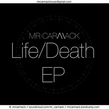 Mr Carmack - Life_Death EP