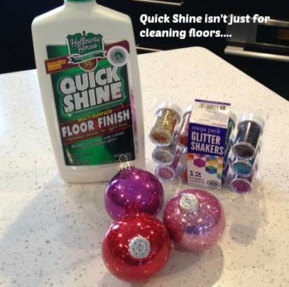 Make Glitter Ornaments using Quick Shine Floor Cleaner