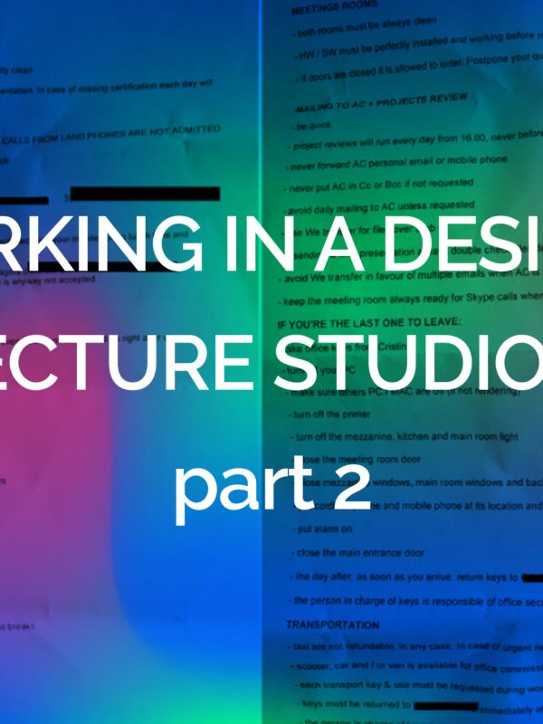 WORKING IN A DESIGN/ARCHITECTURE STUDIO, ITALY pt.2