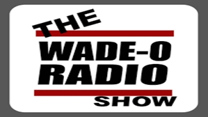 the wade o radio show