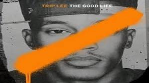 trip le the good life